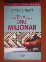 Anticariat: Steven K Scott - Jurnalul unui milionar