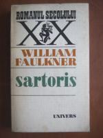 Anticariat: William Faulkner - Sartoris