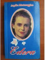 Anticariat: Angelica Montemaggiore - Edera  (volumul 2)