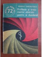 Anticariat: Benedict Gheorghescu - Profilaxia si tratamentul ulcerului gastric si duodenal