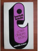 Bertolt Brecht - Scrieri despre teatru