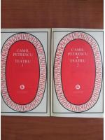 Anticariat: Camil Petrescu - Teatru (2 volume)