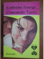 Anticariat: Catherine George - Crescendo Tainic