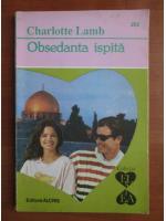 Anticariat: Charlotte Lamb - Obsedanta ispita