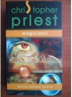 Anticariat: Christopher Priest - Magicienii