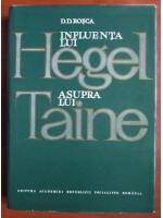 Anticariat: D. D. Rosca - Influenta Hegel asupra lui Taine