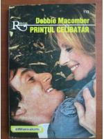 Anticariat: Debbie Macomber - Printul celibatar