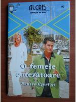 Anticariat: Denise Egerton - O femeie cutezatoare