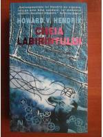 Howard V. Hendrix - Cheia labirintului