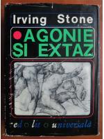 Anticariat: Irving Stone - Agonie si extaz