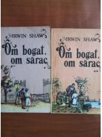 Anticariat: Irwin Shaw - Om bogat, om sarac (2 volume)