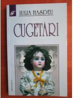 Anticariat: Iulia Hasdeu - Cugetari
