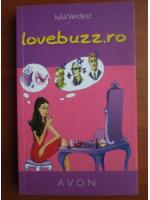 Anticariat: Iulia Verdesz - Lovebuzz.ro