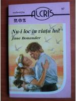 Anticariat: Jane Bonander - Nu-i loc in viata lui!