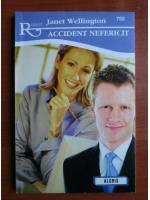 Anticariat: Janet Wellington - Accident nefericit