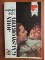 John Galsworthy - Capriciile iubirii