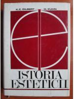 Anticariat: K. E. Gilbert - Istoria esteticii