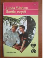 Anticariat: Linda Wisdom - Iluziile noptii