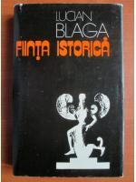 Anticariat: Lucian Blaga - Fiinta istorica