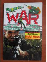 Anticariat: Mark Williams - Disparuti in misiune (War)
