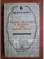 Anticariat: Maxime, sentinte si aforisme din Egiptul antic