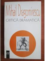 Mihail Dragomirescu - Critica dramatica