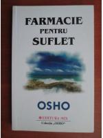 Anticariat: Osho - Farmacie pentru suflet