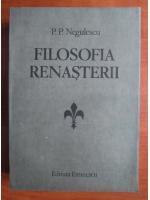 Anticariat: P. P. Negulescu - Filosofia renasterii