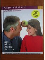 Anticariat: Portia de sanatate (volumul 1)