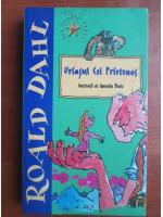 Roald Dahl - Uriasul cel prietenos