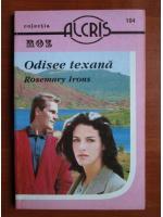 Rosemary Irons - Odisee texana