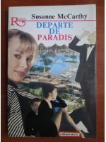 Anticariat: Susanne McCarthy - Departe de paradis