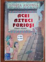 Terry Deary - Acei azteci furiosi