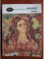 Anticariat: Vasile Alecsandri - Dridri (1994)