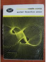 Anticariat: Vasile Conta - Scrieri filosofice alese
