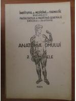 Anticariat: Viorel Ranga - Anatomia omului. Volumul 1  (partea a 2-a - Membrele)