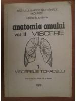 Anticariat: Viorel Ranga - Anatomia omului. Volumul 2. Viscere (partea 1, viscerele toracelui)