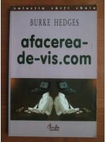Anticariat: Burke Hedges - Afacerea-de-vis.com