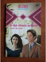 Carla Bracale - O clipa efemera de iubire