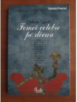 Anticariat: Catherine Siguret - Femei celebre pe divan