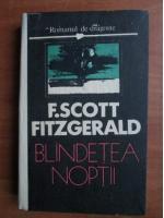 Francis Scott Fitzgerald - Blandetea noptii