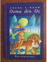 Frank L. Baum - Ozma din Oz