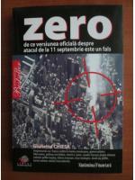 Anticariat: Giulietto Chiesa - Zero. De ce versiunea oficiala despre atacul de la 11 Septembrie este un fals
