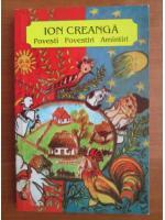 Anticariat: Ion Creanga - Povesti povestiri amintiri