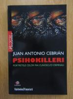 Anticariat: Juan Antonio Cebrian - Psihokilleri