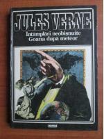 Anticariat: Jules Verne - Intamplari neobisnuite. Goana dupa meteor