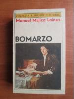 Anticariat: Manuel Mujica Lainez - Bomarzo