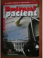 Anticariat: Michael Palmer - Primul pacient