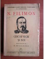 Nicolae Filimon - Ciocoii vechi si noi (1941)