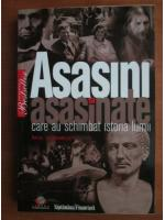 Paul Donneley - Asasini si asasinate care au schimbat istoria lumii